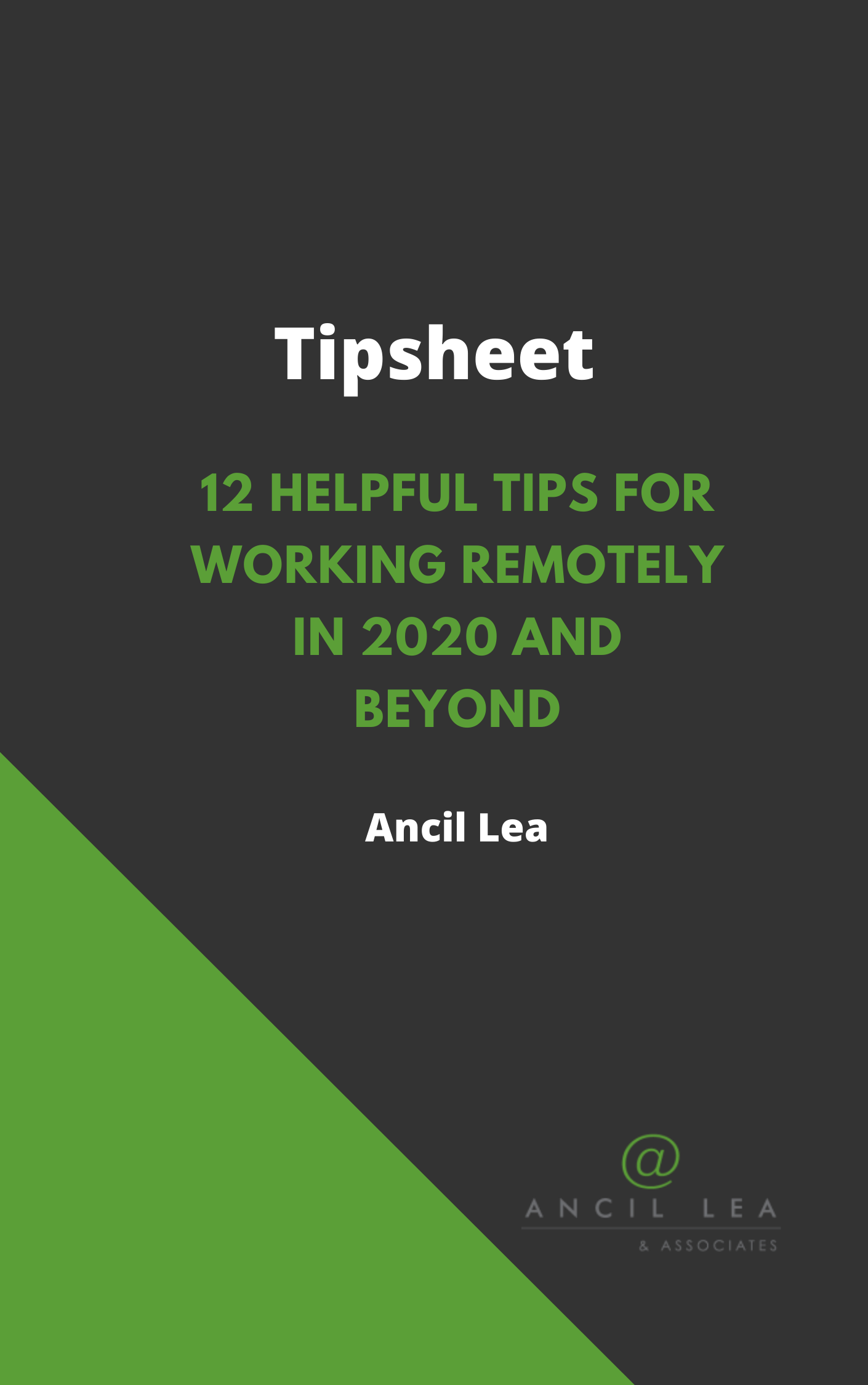 12 Helpful tips for working remotely in 2020 and beyond